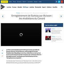 Enregistrement de Sarkozy par Buisson : les révélations du Canard