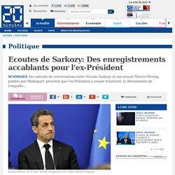 Ecoutes de Sarkozy: Des enregistrements accablants pour l'ex-Président