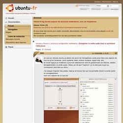 Enregistrer la sortie audio (tout ce qu'entend l'utilisateur) / Lecture et configuration multimédia