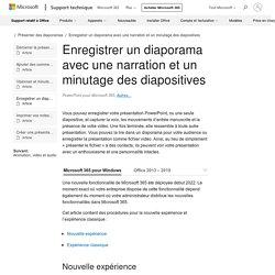 Enregistrer un diaporama avec une narration et un minutage des diapositives - Support Office