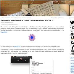 Enregistrer directement le son de l'ordinateur sous Mac OS X