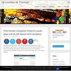 Print friendly: enregistrer n'importe quelle page web en pdf depuis votre nav...