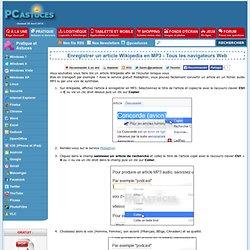 Enregistrer un article Wikipedia en MP3 - Tous les navigateurs Web