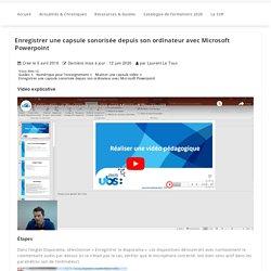 Enregistrer une capsule sonorisée depuis son ordinateur avec Microsoft Powerpoint – Service Universitaire de Pédagogie – Université Bretagne Sud