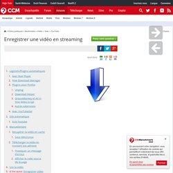 Enregistrer une vidéo en streaming