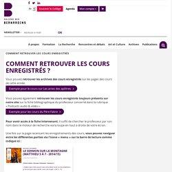 Comment retrouver les cours enregistrés - Collège des Bernardins
