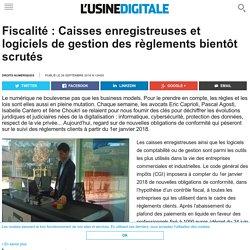 Fiscalité : Caisses enregistreuses et logiciels de gestion des règlements bientôt scrutés