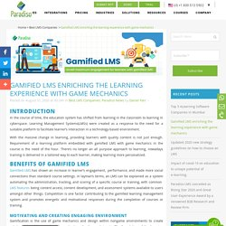 Gamified LMS enriching the learning experience with game mechanics