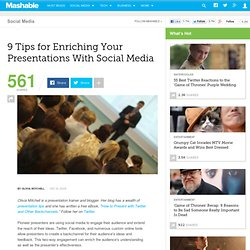 9 Tips for Enriching Your Presentations With Social Media
