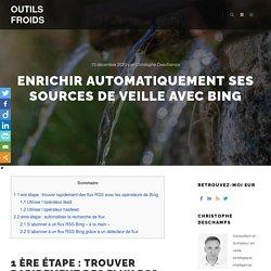 Enrichir automatiquement ses sources de veille avec Bing