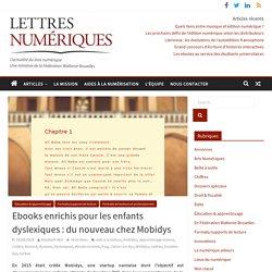 Ebooks enrichis pour les enfants dyslexiques: du nouveau chez Mobidys