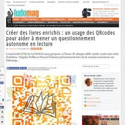 Créer des livres enrichis : un usage des QRcodes pour aider à mener un questionnement autonome en lecture