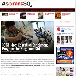 10 Children Education Enrichment Programs for Singapore Kids