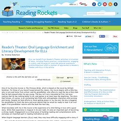 Reader's Theater: Oral Language Enrichment and Literacy Development for ELLs