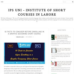 10 Facts to Consider before Enrolling in a Graphic Designing Short Course