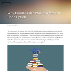 Why Enrolling in a PhD Program is a Good Option - PHD