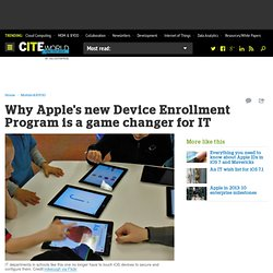Why Apple's new Device Enrollment Program is a game changer for IT
