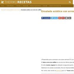Ensalada asiática con arroz de coliflor - Recetas Thermomix