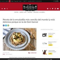 Receta de la ensaladilla más sencilla del mundo (y está deliciosa porque es la de Dani García)