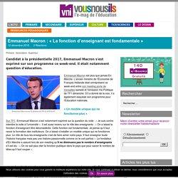 Emmanuel Macron : «La fonction d'enseignant est fondamentale»