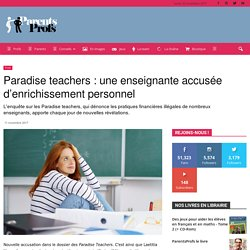 Paradise teachers : une enseignante accusée d'enrichissement personnel
