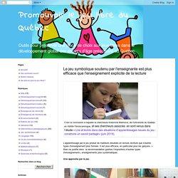 Le jeu symbolique soutenu par l'enseignante est plus efficace que l'enseignement explicite de la lecture