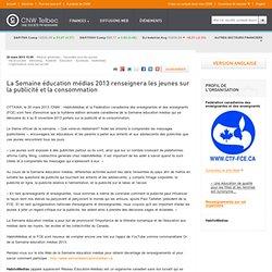 La Semaine éducation médias 2013 renseignera les jeunes sur la publicité et la consommation