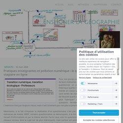 Pratiques enseignantes et pollution numérique : le questionnaire d'une collègue-stagiaire en ligne - Site de enseigner-la-geographie !