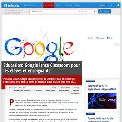 Education: Google lance Classroom pour les élèves et enseignants