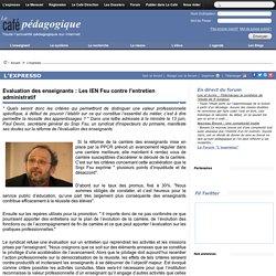 Evaluation des enseignants : Les IEN Fsu contre l'entretien administratif