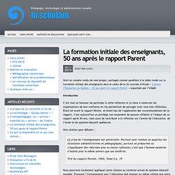 La formation initiale des enseignants, 50 ans après le rapport Parent