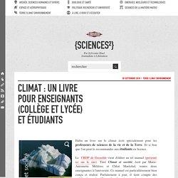 Climat : un livre pour enseignants (collège et lycée) et étudiants
