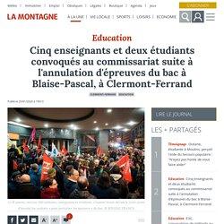 Cinq enseignants et deux étudiants convoqués au commissariat suite à l'annulation d'épreuves du bac à Blaise-Pascal, à Clermont-Ferrand - Clermont-Ferrand (63000)