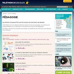 Pédagogie / Téléthon des écoles - Le Téléthon des écoles est le site dédié aux enseignants et à la communauté éducative. Il permet aux enseignants des écoles, grandes écoles et de(...)