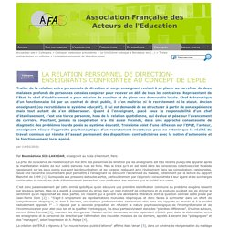 La relation personnel de direction-enseignants confrontée au concept de l'EPLE - [A.F.A.E.]