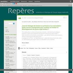 Journal dialogué de lecture au primaire et au secondaire: quels savoirs enseignants pour soutenir et évaluer le développement du jeune sujet lecteur?