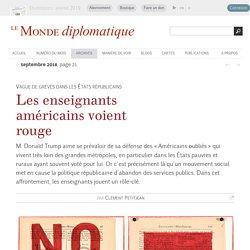 Les enseignants américains voient rouge, par Clément Petitjean (Le Monde diplomatique, septembre 2018)