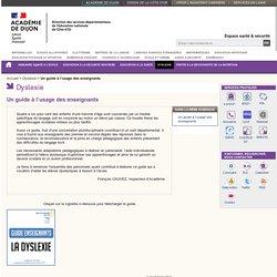 Un guide à l'usage des enseignants - Dyslexie - Espace santé & sécurité