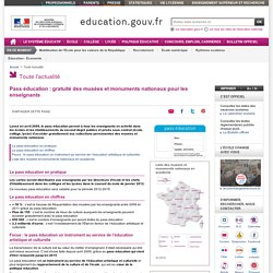 Pass éducation : gratuité des musées et monuments nationaux pour les enseignants