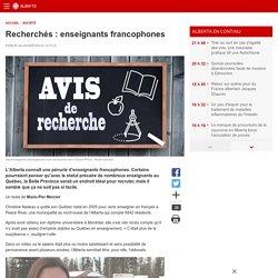Recherchés: enseignants francophones