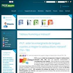 iTILT : aider les enseignants de langues vivantes à intégrer le tableau blanc interactif (TN I- TBI)