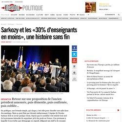 Sarkozy et les «30% d'enseignants en moins», une histoire sans fin