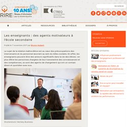 Les enseignants: des agents motivateurs à l'école secondaire
