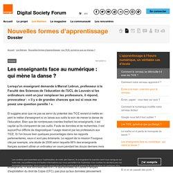 Les enseignants face au numérique : qui mène la danse ? - Digital Society Forum