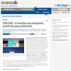 PISA 2012 : la formation des enseignants, priorité des pays performants