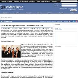 Forum des enseignants innovants : Personnaliser en CAP