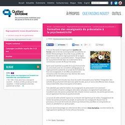 Formation des enseignants du préscolaire à la psychomotricité - Québec en Forme