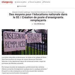 Des moyens pour l'Education Nationale dans le 93 // Création de poste d'enseignants remplaçants