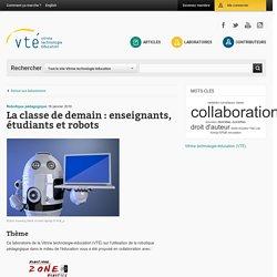 La classe de demain : enseignants, étudiants et robots