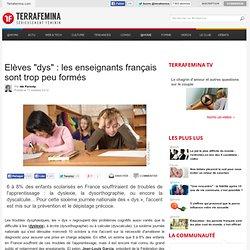 """Elèves """"dys"""" : les enseignants français sont trop peu formés"""